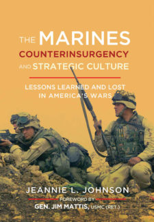 Book cover for The Marines, Counterinsurgency and Strategic Culture: Lessons Learned and Lost in America's Wars.