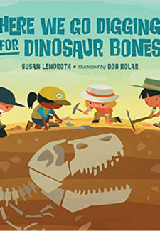 Here We Go Digging for Dinosaur Bones book cover