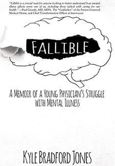 Fallible: A Memoir of a Young Physician's Struggle with Mental Illness book cover