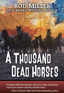 a painting of a sunset with a stampede of horses kicking up dust. Title reads: A THousand Dead Horses by Rod Miller