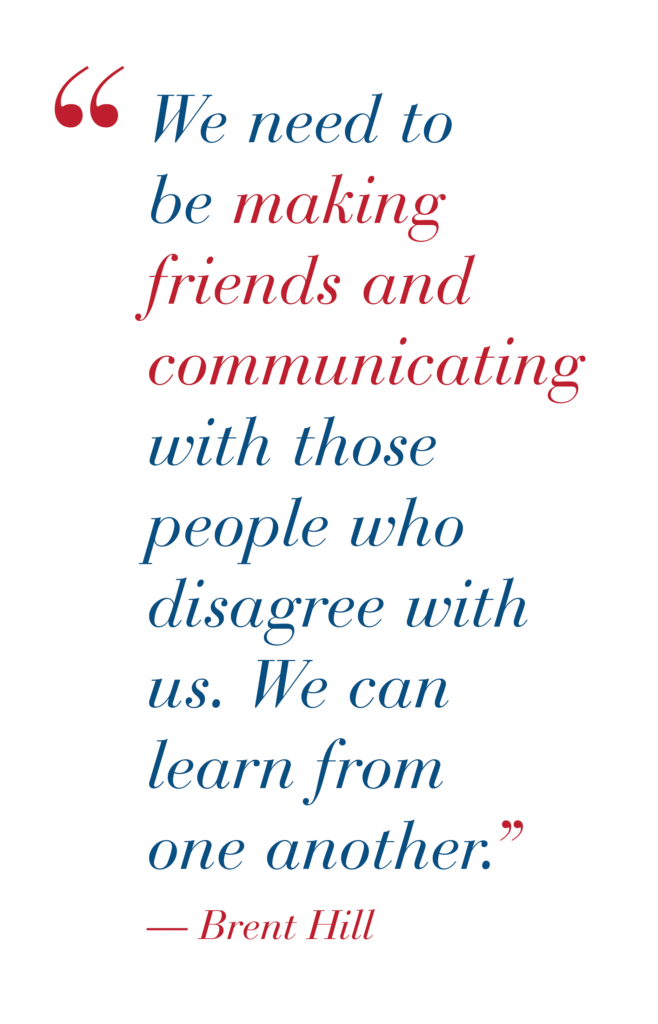"""Pull quote: """"We need to be making friends and communicating with those people who disagree with us. We can learn from one another."""""""