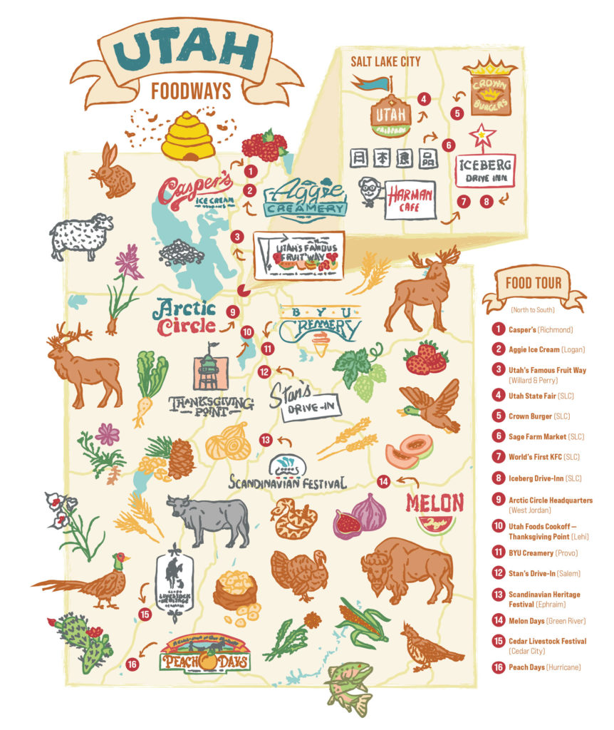 an illustrated map of the state of Utah titled Utah Foodways. In the north are images of raspberries, beehives, rabbits, sheep, and a sign for the Iceberg Drive Inn. In the middle are images of elk and BYU Creamery and Artic Circle signs and sugar beets and ducks and hops. In the southern part of the state are illustrations of flowers and pheasants, turkey and bison, prickly pear cactus and trout.